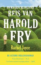 De onwaarschijnlijke reis van Harold Fry - Rachel Joyce (ISBN 9789023479390)