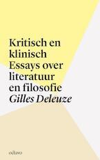 Kritisch en klinisch - Gilles Deleuze (ISBN 9789490334093)