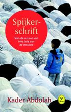 Spijkerschrift - Kader Abdolah (ISBN 9789462370517)