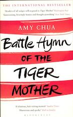 Battle Hymn of the Tiger Mother - Amy Chua (ISBN 9781408825099)