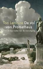 De val van Prometheus - Ton Lemaire (ISBN 9789026323300)