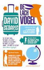 De lachvogel - David Sedaris (ISBN 9789048818389)