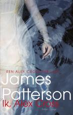 Ik, Alex Cross - James Patterson (ISBN 9789023491460)