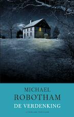 De verdenking - Michael Robotham (ISBN 9789023449249)