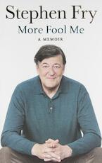 More Fool Me - Stephen Fry (ISBN 9780718179793)