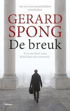 De breuk - Gerard Spong (ISBN 9789460036798)