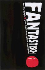 Fantastisch! - Kris Verburgh (ISBN 9789052409849)