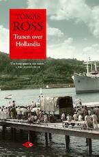 Tranen over Hollandia - Tomas Ross (ISBN 9789023483113)