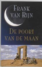 De poort van de maan - F. van Rijn, Frank van Rijn (ISBN 9789038913162)