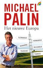 Het nieuwe Europa - Michael Palin (ISBN 9789041711281)
