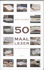50 maal lezer - Wim Huijser (ISBN 9789059119406)