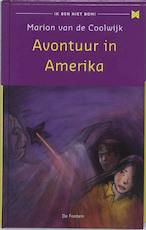 Avontuur in Amerika - Marion van de Coolwijk (ISBN 9789026125805)