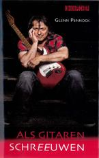 Als gitaren schreeuwen - Glenn Pennock (ISBN 9789062656837)