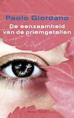 De eenzaamheid van de priemgetallen - Paolo Giordano (ISBN 9789023456056)