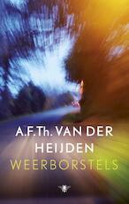 Weerborstels - A.F.Th. van der Heijden (ISBN 9789023481591)
