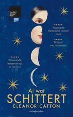 Al wat schittert - Eleanor Catton (ISBN 9789041425423)