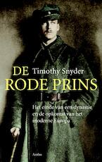 De rode prins - Timothy Snyder (ISBN 9789026324246)