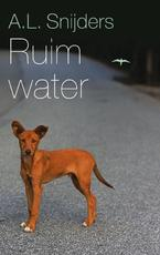 Ruim water - A.L. Snijders (ISBN 9789400403345)