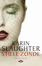 Stille zonde - Karin Slaughter (ISBN 9789023477303)