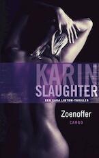 Zoenoffer - Karin Slaughter (ISBN 9789023440710)