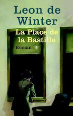 La Place de la Bastille - Leon de Winter