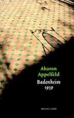 Badenheim 1939 - Aharon Appelfeld (ISBN 9789041422095)