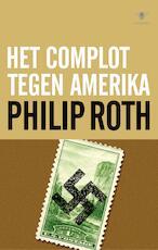 Complot tegen Amerika - Philip Roth (ISBN 9789023468875)
