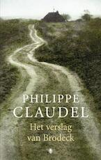 Het verslag van Brodeck - Philippe Claudel (ISBN 9789023448716)