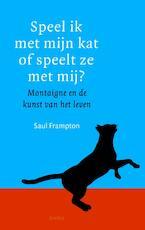Speel ik met mijn kat, of speelt ze met mij? - Saul Frampton (ISBN 9789026324826)