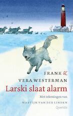 Larski slaat alarm - Frank Westerman (ISBN 9789045114248)