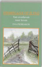 Voortgaan op je pad - Eva Pierrakos (ISBN 9789020250923)
