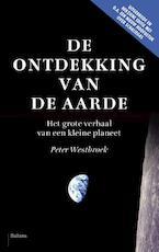 De ontdekking van de aarde - Peter Westbroek (ISBN 9789460035883)