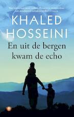 En uit de bergen kwam de echo - Khaled Hosseini (ISBN 9789023477006)