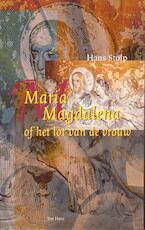 Maria Magdalena, of Het lot van de vrouw - Hans Stolp (ISBN 9789025970352)