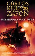 Het middernachtspaleis - Carlos Ruiz Zafon (ISBN 9789044962000)