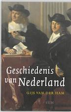 Geschiedenis van Nederland - Gijs van der Ham (ISBN 9789461272874)