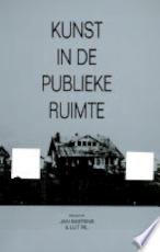 Kunst in de publieke ruimte - Jan Baetens, Lut Pil (ISBN 9789061869252)