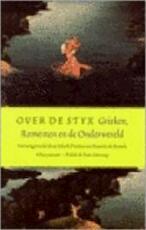 Over de Styx - Mark Pieters, Patrick de Rynck (ISBN 9789025301835)