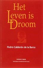 Het leven is droom - Pedro Calderon De La Barca (ISBN 9789067281232)