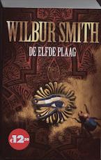 De elfde plaag - Wilbur Smith (ISBN 9789022551455)