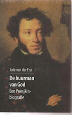 De buurman van God - Arie van der Ent (ISBN 9789028418431)