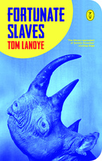 Fortunate Slaves - Tom Lanoye