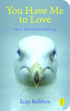 You Have Me to Love - Jaap Robben (ISBN 9789462380660)