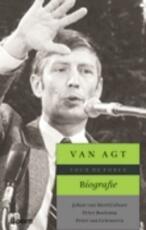 Van Agt biografie - J. Van Merriënboer, Peter Amp, Bootsma, Amp, Griensven Peter Van (ISBN 9789085065562)