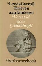 Brieven aan kinderen - Lewis Carroll, C. [vert.] Buddingh' (ISBN 9789021410272)