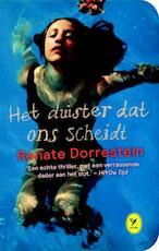 Het duister dat ons scheidt - Renate Dorrestein (ISBN 9789462371408)