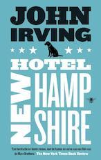 Hotel New Hampshire - John Irving (ISBN 9789023494072)