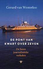 De pont van kwart over zeven - Gerard van Westerloo (ISBN 9789023489771)