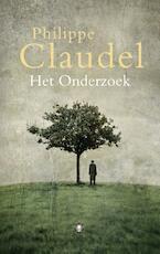 Het onderzoek - Philippe Claudel (ISBN 9789023467793)