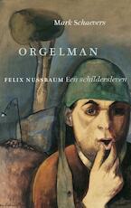 Orgelman - Mark Schaevers (ISBN 9789023498629)